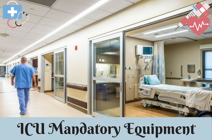 ICU Mandatory Equipment